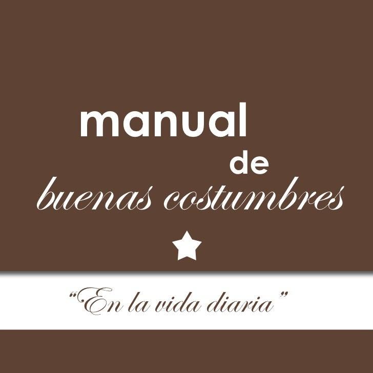 """manual               debuenas costumbres """"En la vida diaria"""""""