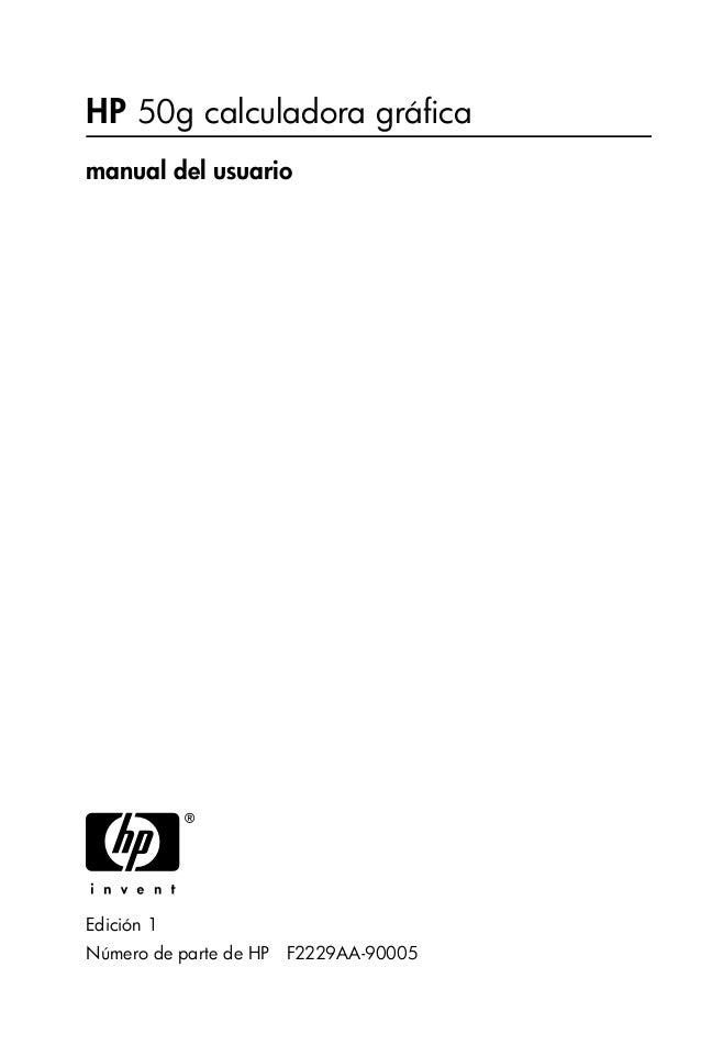 HP 50g calculadora gráfica manual del usuario H Edición 1 Número de parte de HP F2229AA-90005 hp 49g+_UM_FrontPage_S.fm Pa...