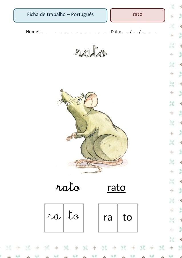 rato  Ficha de trabalho – Português  Nome: ___________________________ Data: ___/___/______ 1. Lê o texto  A Rute A Rute v...