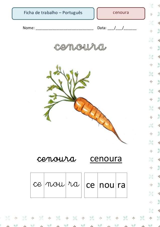 3. Pinta a palavras cenoura  cego  cena tecido  cinema  cenoura  cenoura rato  cebola  cidade rato  cenoura  cenoura  ceno...