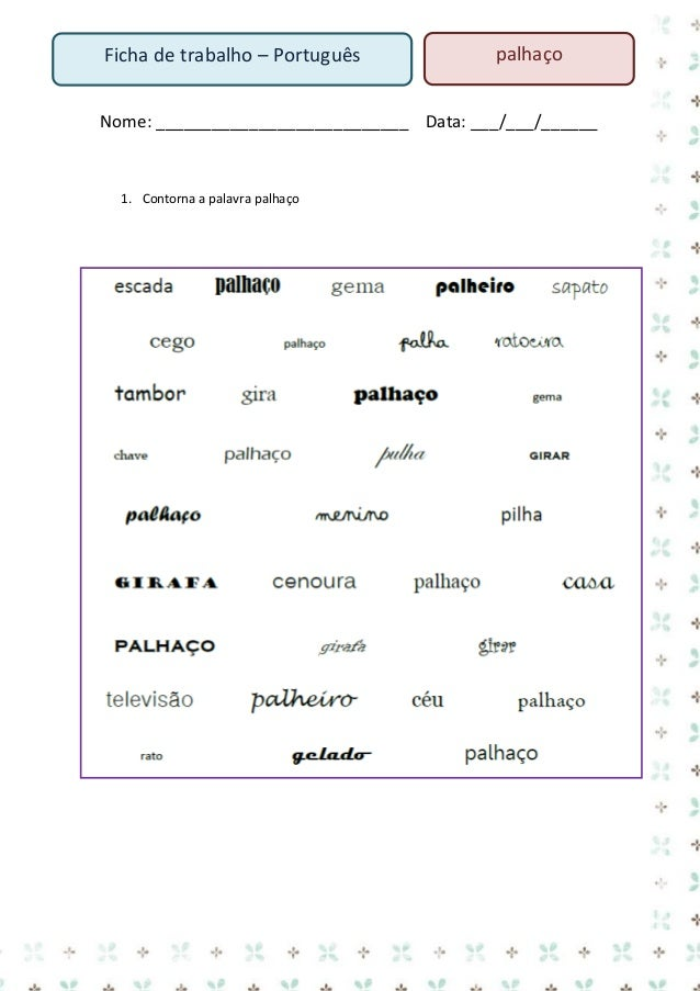 Ficha de trabalho – Português  palhaço  Nome: ___________________________ Data: ___/___/______ 1. Lê o texto  O laço da So...