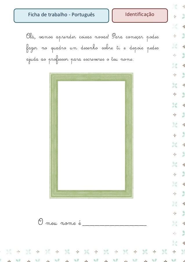 Ficha de trabalho - Português  grafismos  Nome: ___________________________ Data: ___/___/______  1. Ajuda os animais a ch...