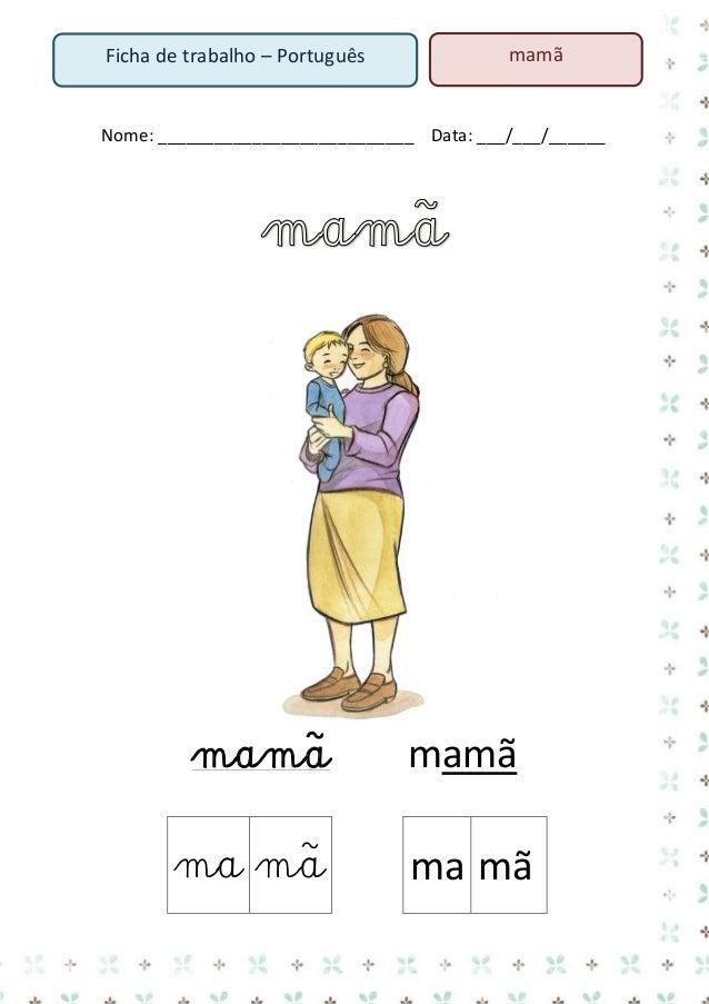 O bebé bebe o sumo. _______________________________________________  6. Lê o texto  A mamã e o bebé A mamã ama o seu bebé....