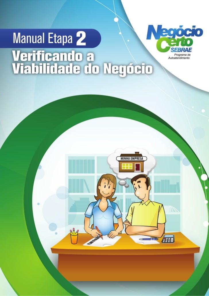 Negócio Certo SEBRAE - Manual de Ambientação - Acessando o Programa                                                       ...