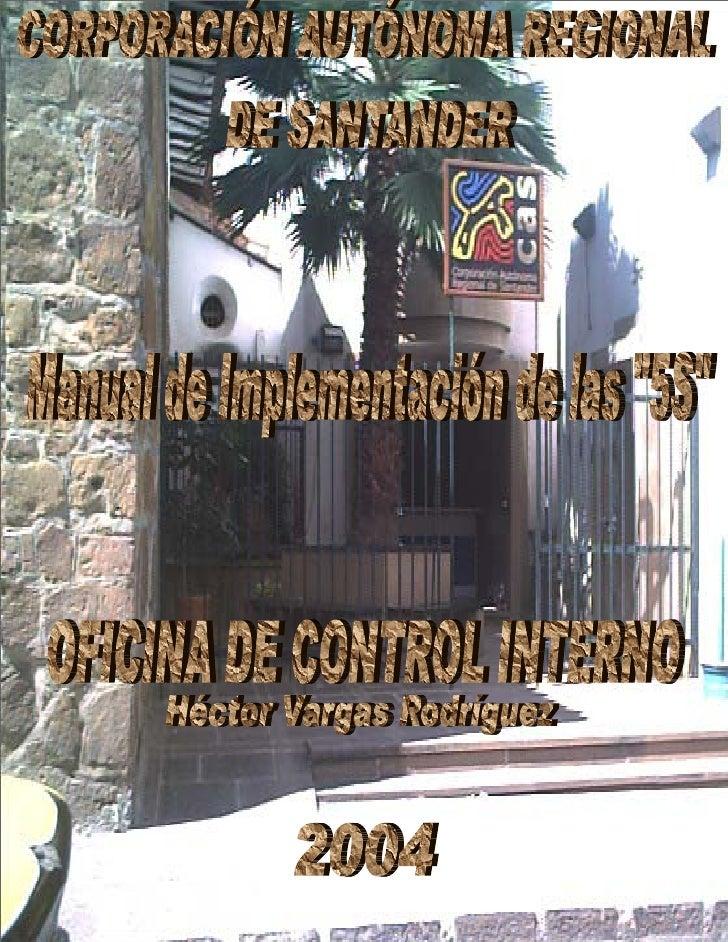 MANUAL DE IMPLEMENTACIÓN         PROGRAMA 5S VERSION : 1.0           Pagina 1 de 69OFICINAOFICINA DE CONTROL INTERNO   Héc...