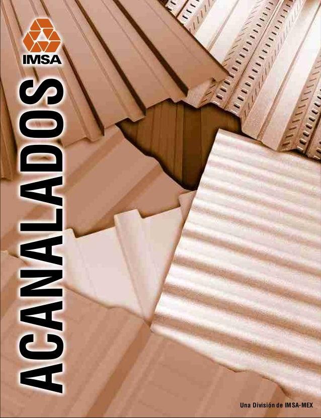 ACANALADOS  Una División de IMSA-MEX