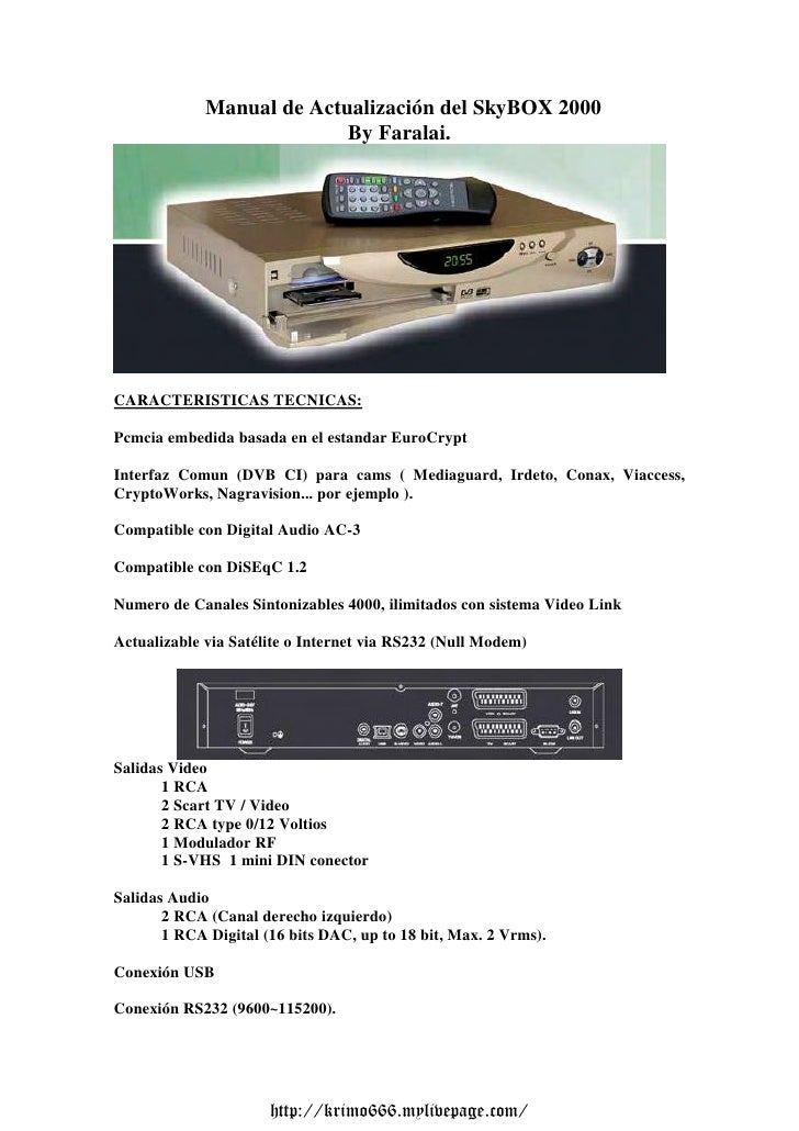 Manual de Actualización del SkyBOX 2000                           By Faralai.CARACTERISTICAS TECNICAS:Pcmcia embedida basa...