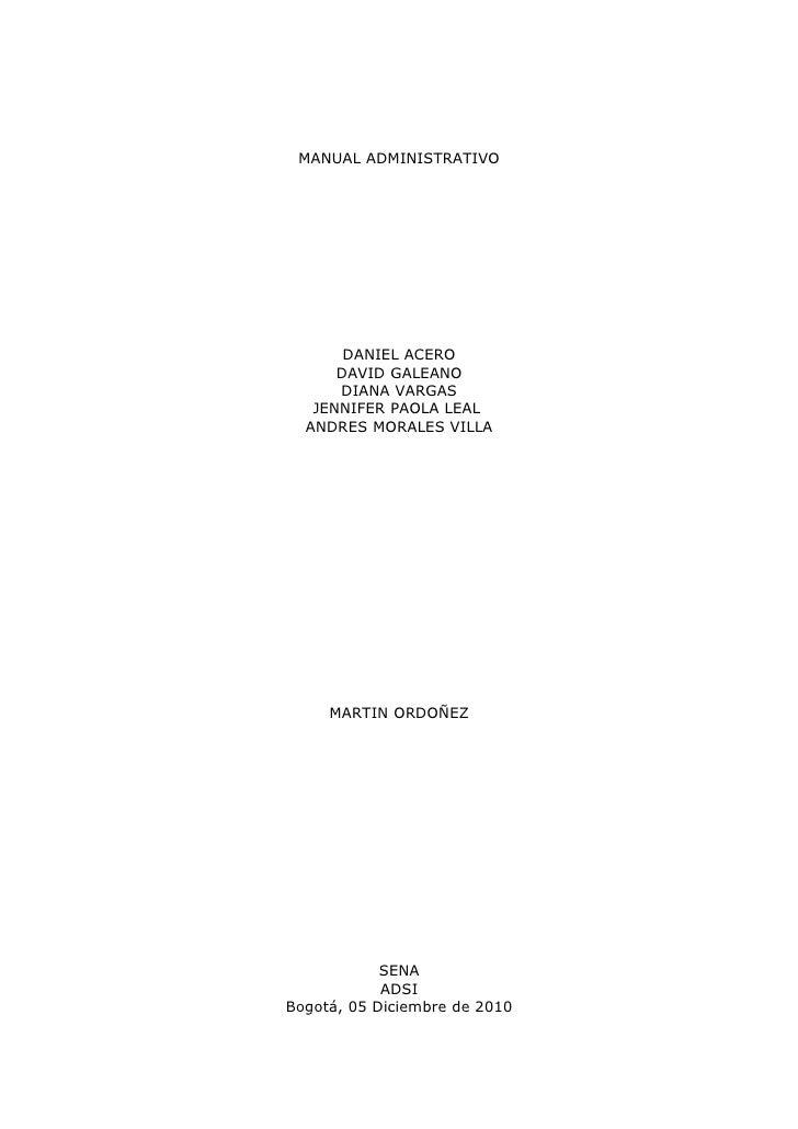 MANUAL ADMINISTRATIVO       DANIEL ACERO      DAVID GALEANO      DIANA VARGAS   JENNIFER PAOLA LEAL  ANDRES MORALES VILLA ...