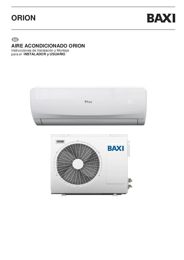 Manual split aire acondicionado baxi orion for Precio instalacion aire acondicionado split