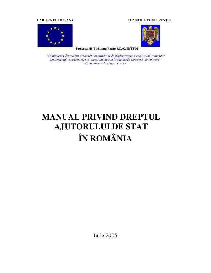 UNIUNEA EUROPEANĂ                                                CONSILIUL CONCUREN EI                          Proiectul ...