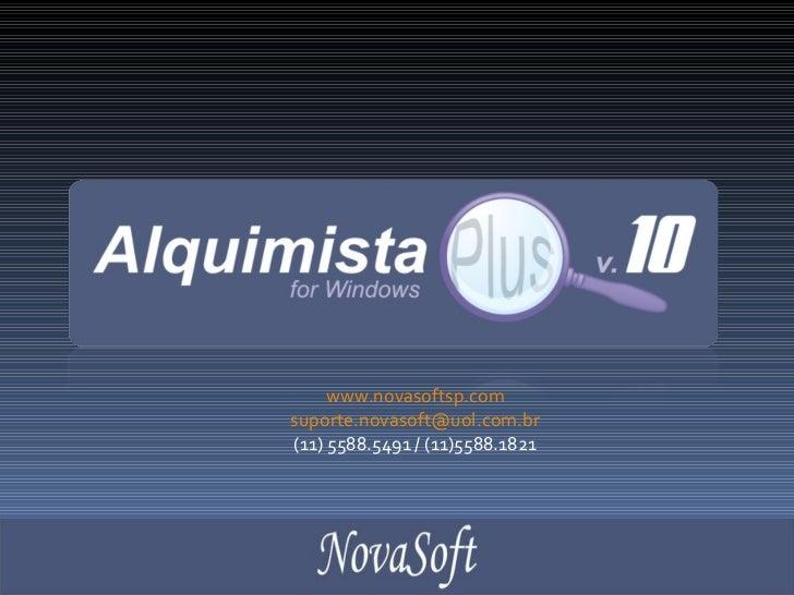 www.novasoftsp.com [email_address] (11) 5588.5491 / (11)5588.1821