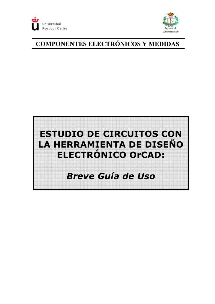 Ingeniería de                               Telecomunicación    COMPONENTES ELECTRÓNICOS Y MEDIDAS     ESTUDIO DE CIRCUITO...