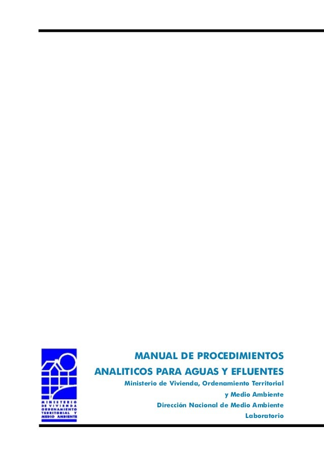 MANUAL DE PROCEDIMIENTOS ANALITICOS PARA AGUAS Y EFLUENTES Ministerio de Vivienda, Ordenamiento Territorial y Medio Ambien...