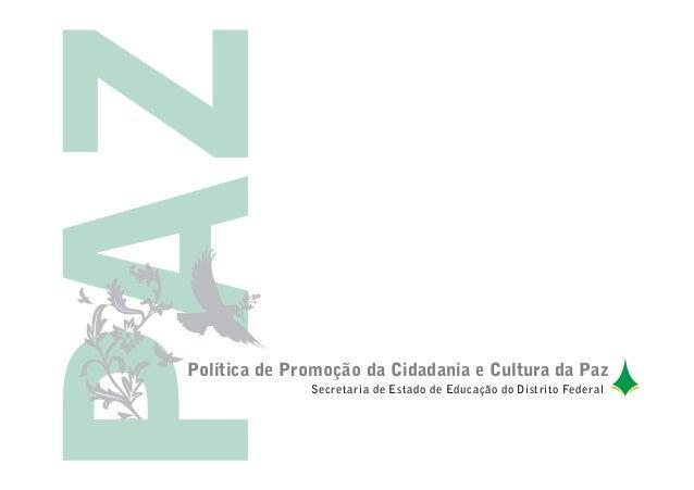 Política de Promoção da Cidadania e Cultura da PazSecretaria de Estado de Educação do Distrito Federal