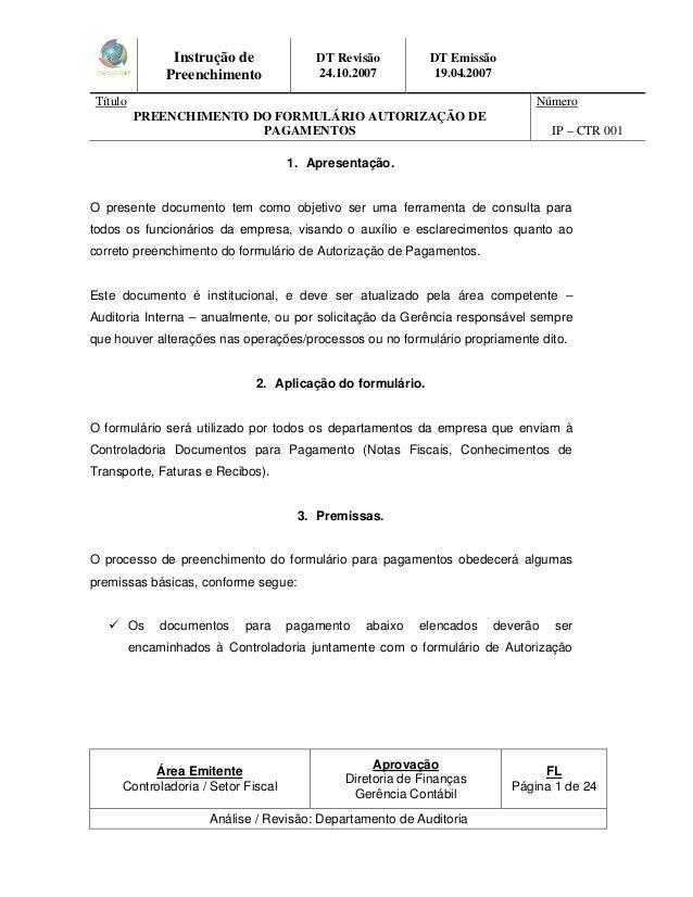 Instrução de  Preenchimento  DT Revisão  24.10.2007  DT Emissão  19.04.2007  Título  PREENCHIMENTO DO FORMULÁRIO AUTORIZAÇ...