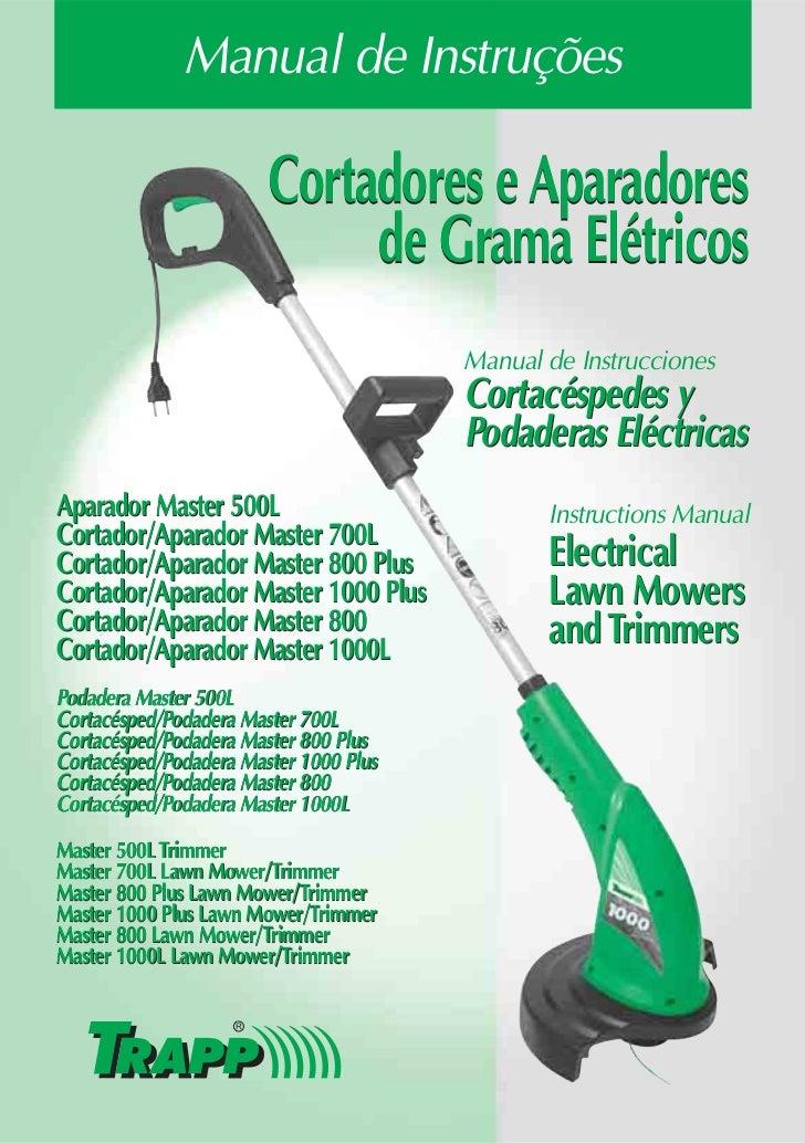 Manual de Instruções                        Cortadores e Aparadores                             de Grama Elétricos        ...