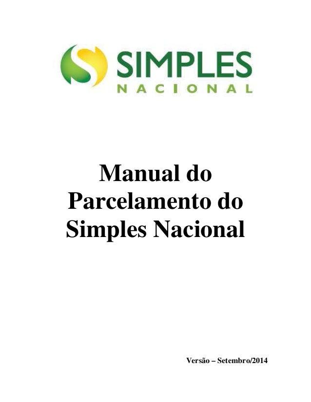 Manual do  Parcelamento do  Simples Nacional  Versão – Setembro/2014