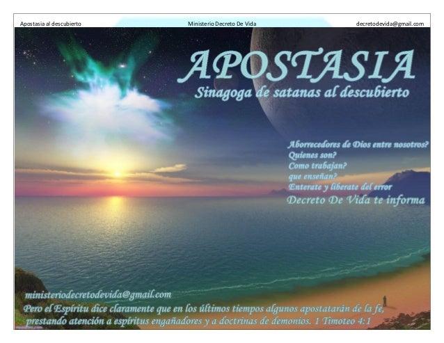 Apostasia al descubierto Ministerio Decreto De Vida decretodevida@gmail.com 1