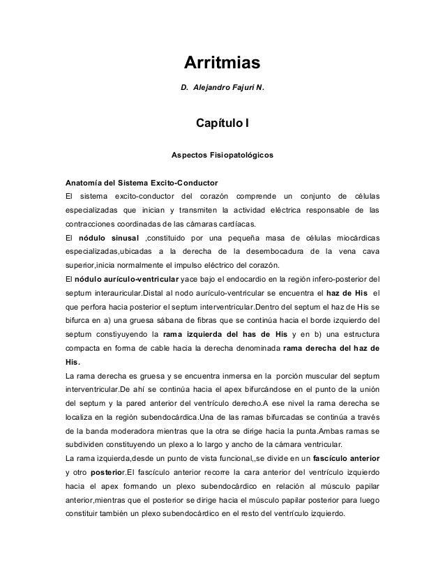 Arritmias D. Alejandro Fajuri N. Capítulo I Aspectos Fisiopatológicos Anatomía del Sistema Excito-Conductor El sistema exc...