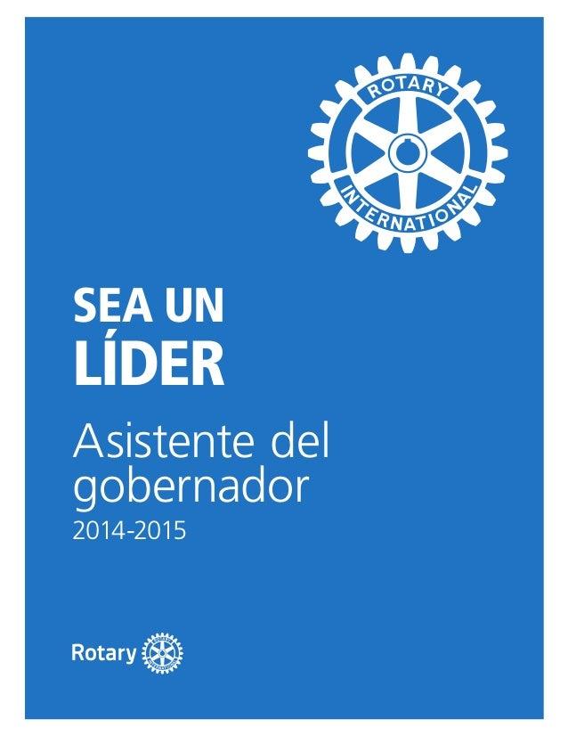 SEA un LÍDER Asistente del gobernador 2014-2015