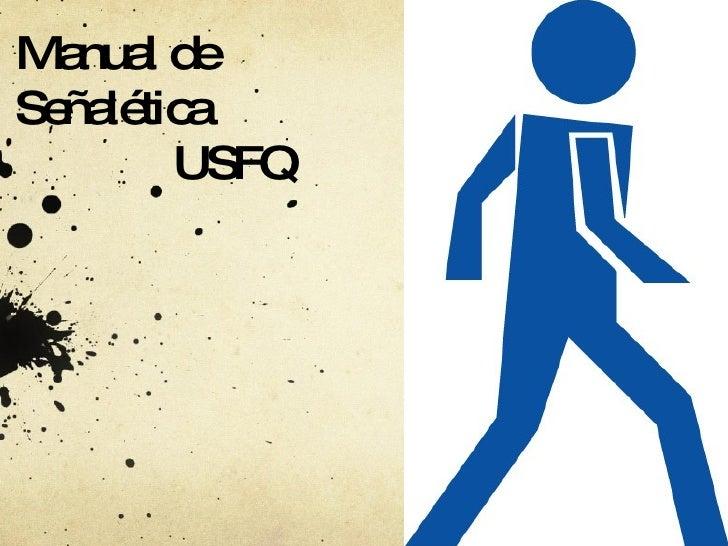 USFQ Manual de Señalética