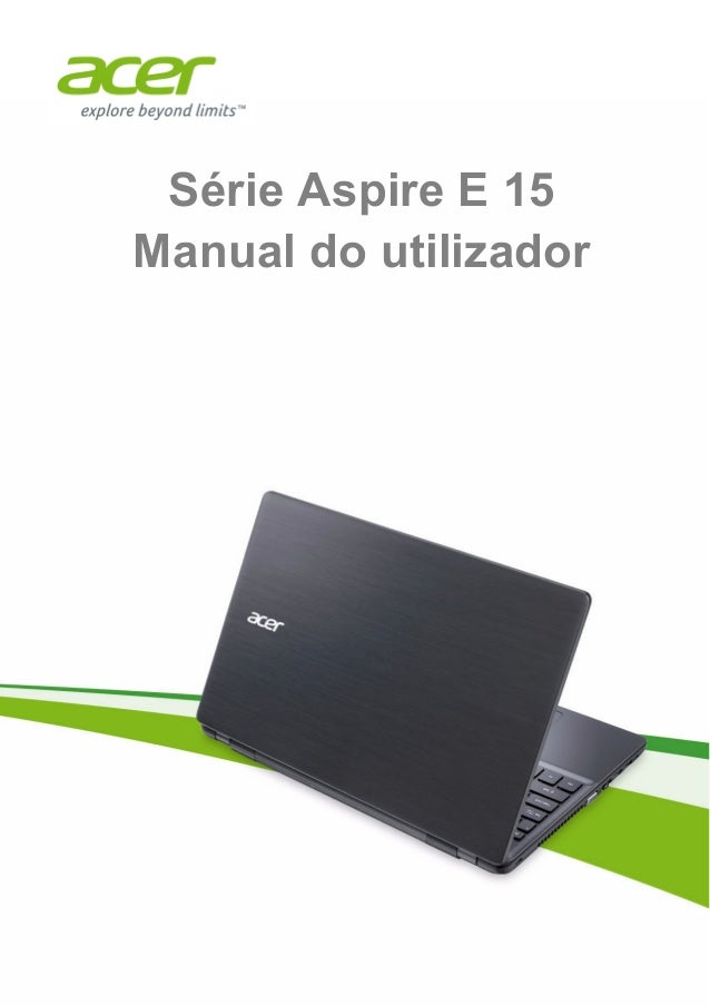 Série Aspire E 15 Manual do utilizador