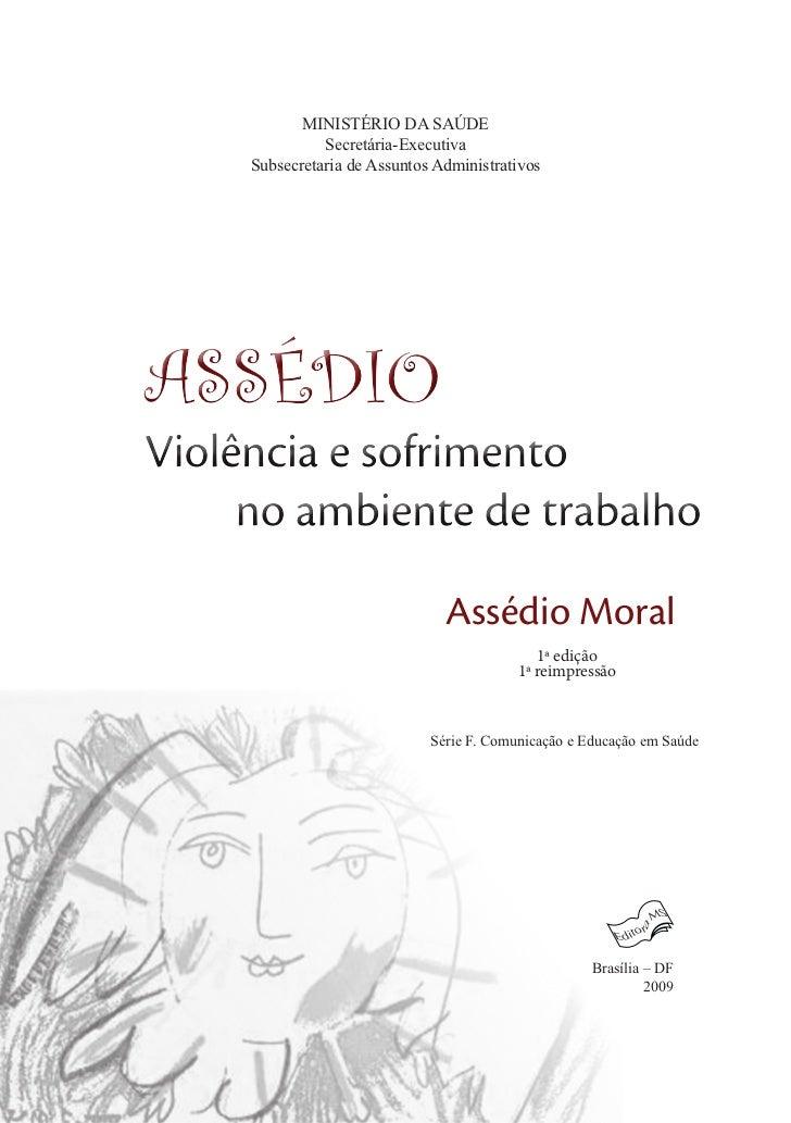 MINISTÉRIO DA SAÚDE            Secretária-Executiva  Subsecretaria de Assuntos AdministrativosASSÉDIO                     ...