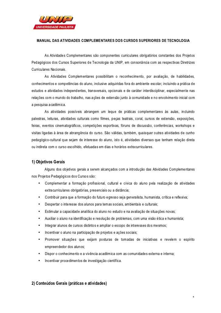 MANUAL DAS ATIVIDADES COMPLEMENTARES DOS CURSOS SUPERIORES DE TECNOLOGIA        As Atividades Complementares são component...
