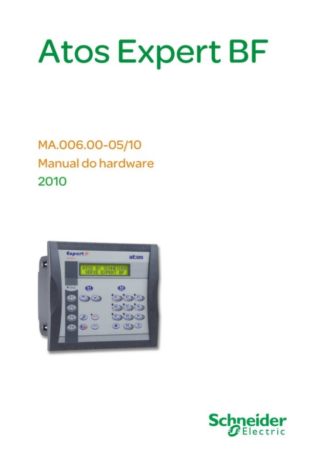 Atos Expert BF MA.006.00-05/10 Manual do hardware 28/5/2010 © 2010 Schneider Electric. Todos os direitos reservados. 3 Est...