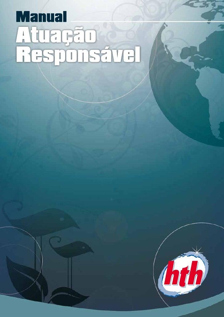 2   MANUAL DE ATUAÇÃO RESPONSÁVEL hth   ®
