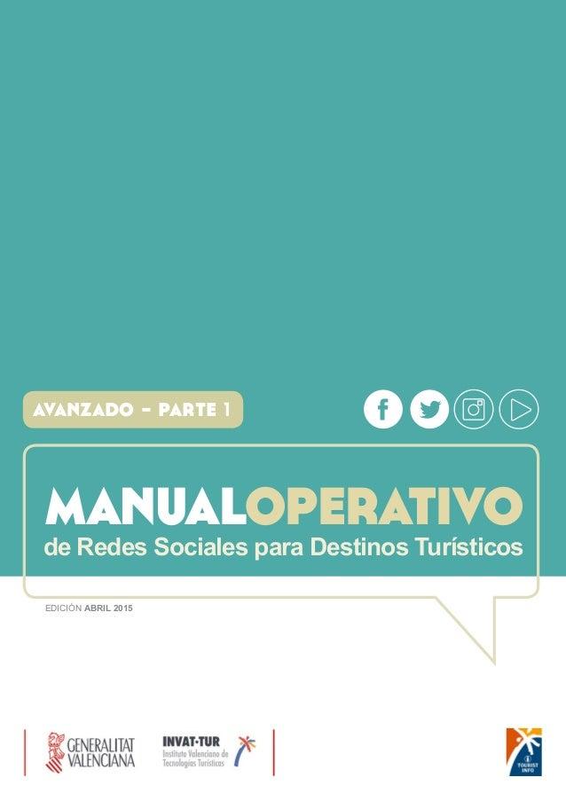 manualoperativode Redes Sociales para Destinos Turísticos avanzado - parte 1 EDICIÓN ABRIL 2015