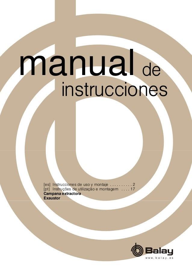 [es] Instrucciones de uso y montaje . . . . . . . . . . 2 [pt] Instruções de utilização e montagem . . . . 17 Campana extr...