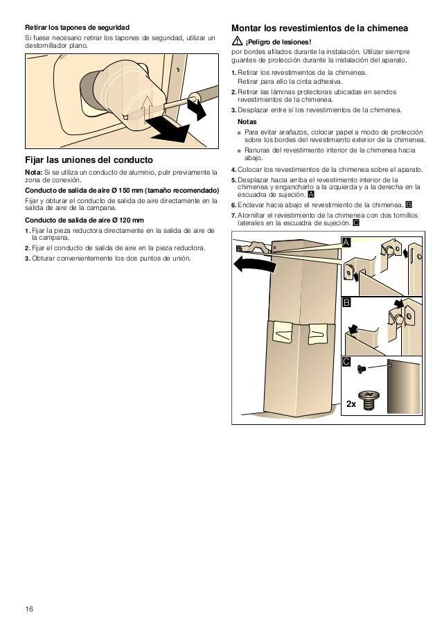 16 Retirar los tapones de seguridad Si fuese necesario retirar los tapones de seguridad, utilizar un destornillador plano....