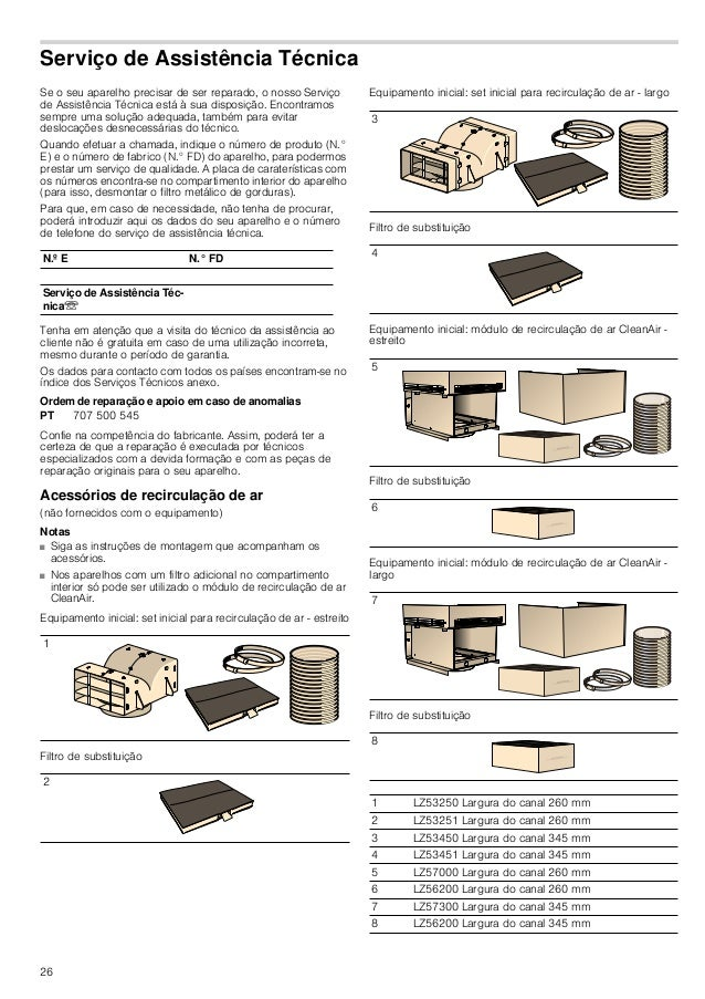 26 Serviço de Assistência Técnica Se o seu aparelho precisar de ser reparado, o nosso Serviço de Assistência Técnica está ...