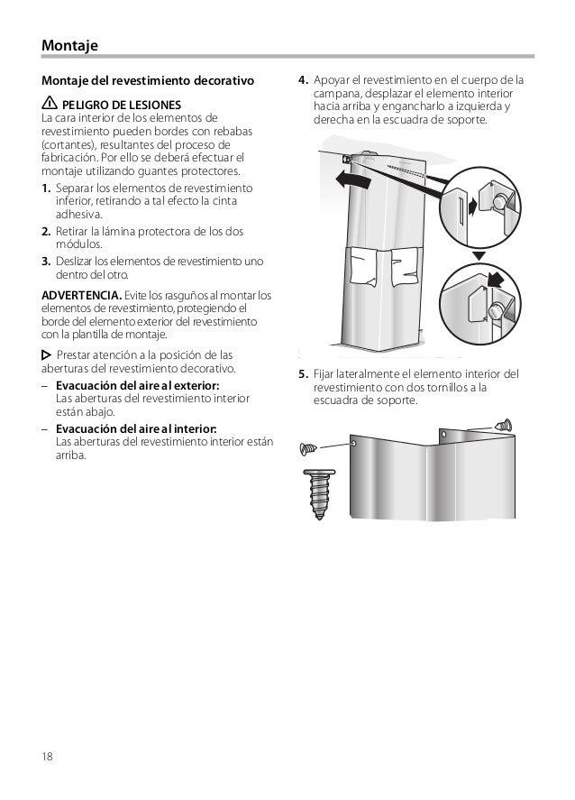 18 4. Apoyar el revestimiento en el cuerpo de la campana, desplazar el elemento interior hacia arriba y engancharlo a izqu...