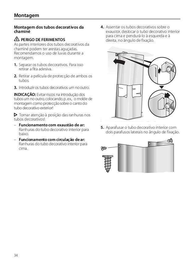 34 4. Assentar os tubos decorativos sobre o exaustor, deslocar o tubo decorativo interior para cima e pendurá-lo à esquerd...