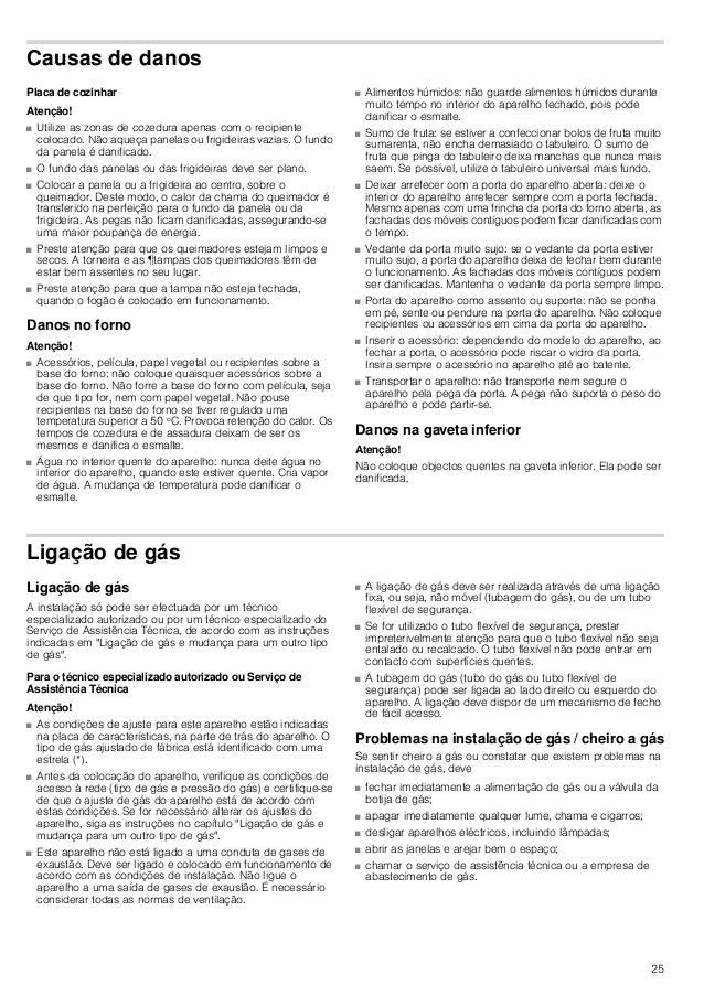 26 Deslocar o aparelho pela tubagem do gás ou pelo manípulo da porta Não desloque o aparelho segurando na tubagem do gás; ...