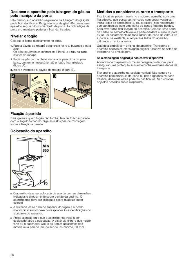 27 O seu novo fogão Nesta secção, apresentamos-lhe o seu novo fogão. Explicamos como funciona o painel de comando, a placa...