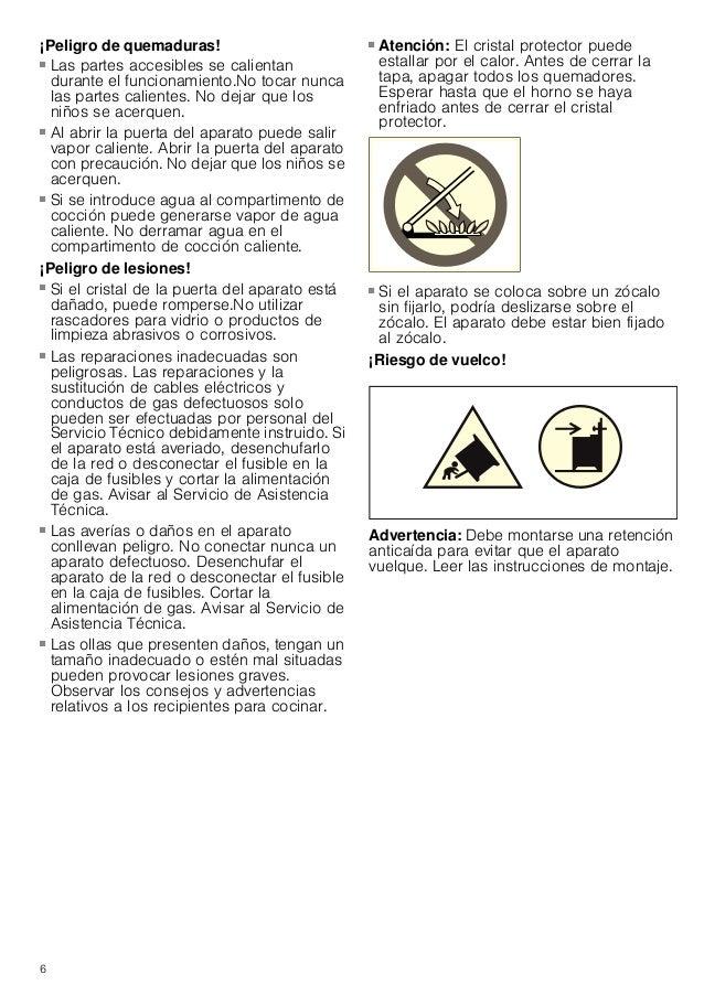 7 Causas de daños Placa de cocción ¡Atención! ■ Utilizar las zonas de cocción solamente con recipientes colocados encima. ...