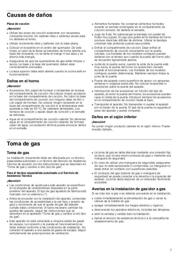 8 Desplazar el aparato sujetándolo por el conducto del gas o el tirador de la puerta No desplazar el aparato sujetándolo p...