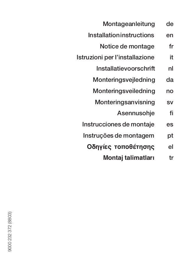 Montageanleitung de Installationinstructions en Notice de montage fr Istruzioni per I'installazione it Installatievoorschr...