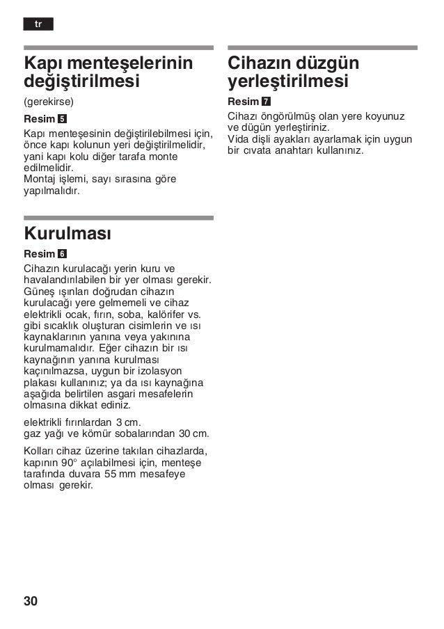 30 Kapž menteåelerinin deiåtirilmesi (gerekirse) Resim 5 Kapž menteåesinin deiåtirilebilmesi için, önce kapž kolunun yer...