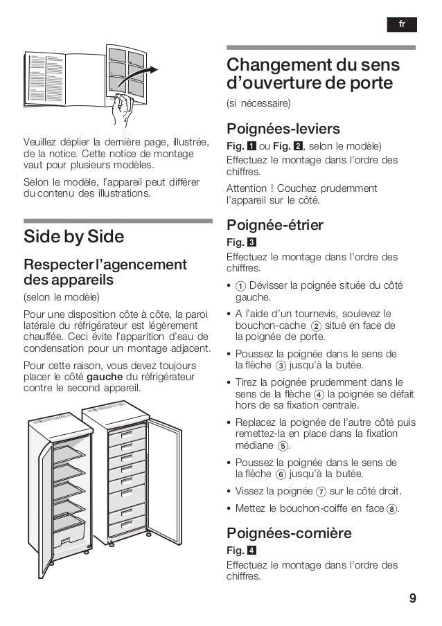 9 Veuillez déplier la dernière page, illustrée, de la notice. Cette notice de montage vaut pour plusieurs modèles. Selon l...