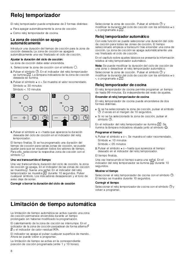 8 Reloj temporizador El reloj temporizador puede emplearse de 2 formas distintas: ■ Para apagar automáticamente la zona de...