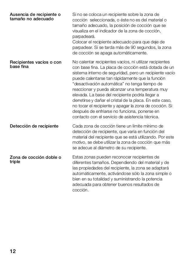 13 Familiarizarse con el aparato Las instrucciones de uso son válidas para diferentes placas de cocción. En la página 2 fi...