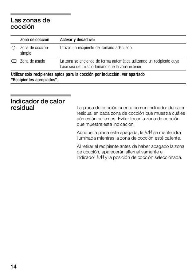 15 Programar la placa de cocción En este capítulo se muestra cómo ajustar una zona de cocción. En la tabla figuran las pos...