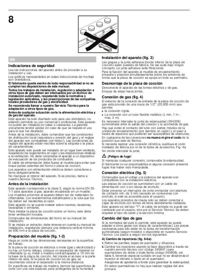 esÛ Instrucciones de montaje Indicaciones de seguridad Lea las instrucciones del aparato antes de proceder a su instalació...