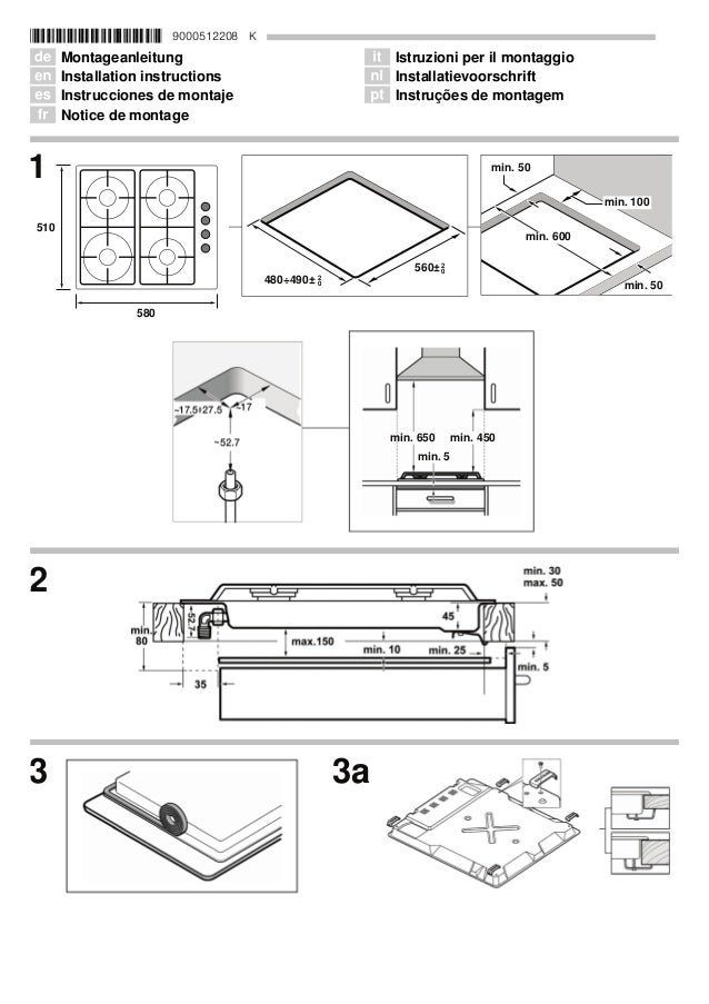 *9000512208* 9000512208 K Ø Montageanleitung Ú Installation instructions Û Instrucciones de montaje Þ Notice de montage â ...