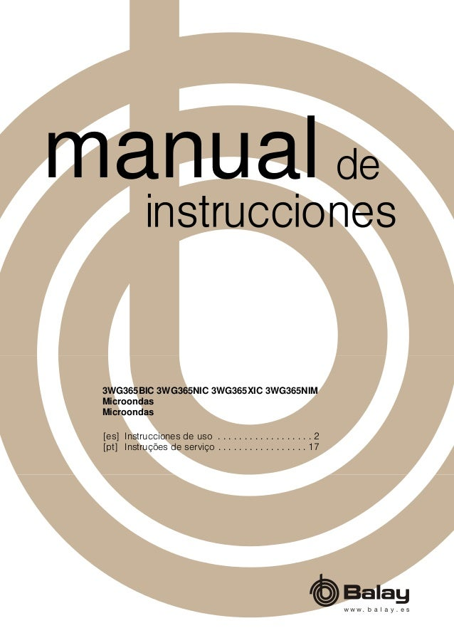 manual balay microondas 3wg365bic rh es slideshare net manual de instrucciones balay ts 959 manual de instrucciones lavavajillas balay
