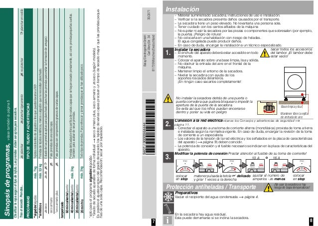 7 Sinopsisdeprogramas,véasetambiénlapágina5 Clasificarlaropasegúneltipodetejido.Lasprendasdebenseraptasparasecadora. Trase...